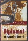 diplomat na styroch kontinentoch