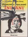 prerijni a pralesni indiani