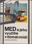 med a jeho vyuzitie v domacnosti