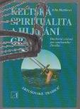 keltska spiritualita a hledani gralu