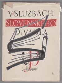 v sluzbach slovenskeho divadla