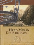 hrad muran cesta dejinami