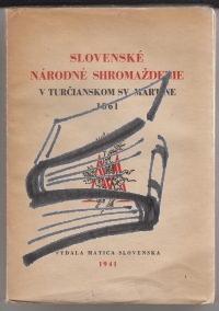 slovenske narodne shromazdenie v turcianskom sv martine