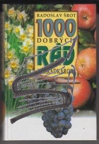 1000 dobrych rad zahradkarom