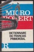 micro robert dictionnaire du francais primordial