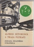 alfred hitchcock a traja patraci – zahada zeleneho strasidla – antikvariat stary svet