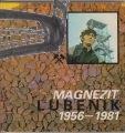 magnezit lubenik 1956 – 1981