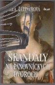 skandaly na panovnickych dvoroch