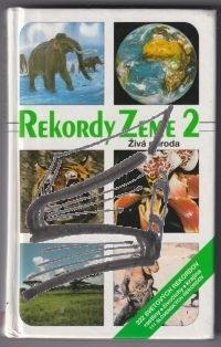 rekordy zeme 2 – ziva priroda