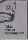 takto vznikol slovensky stat
