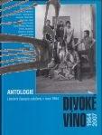 antologie divoke vino 1964 – 2007