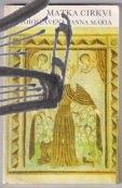 matka cirkvi – blahoslavena Panna Maria