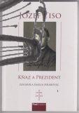 jozef tiso – knaz a prezident