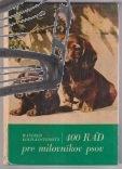 400 rad pre milovnikov psov