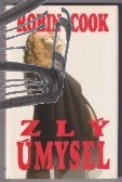 zly umysel – cook
