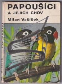 papousici a jejich chov
